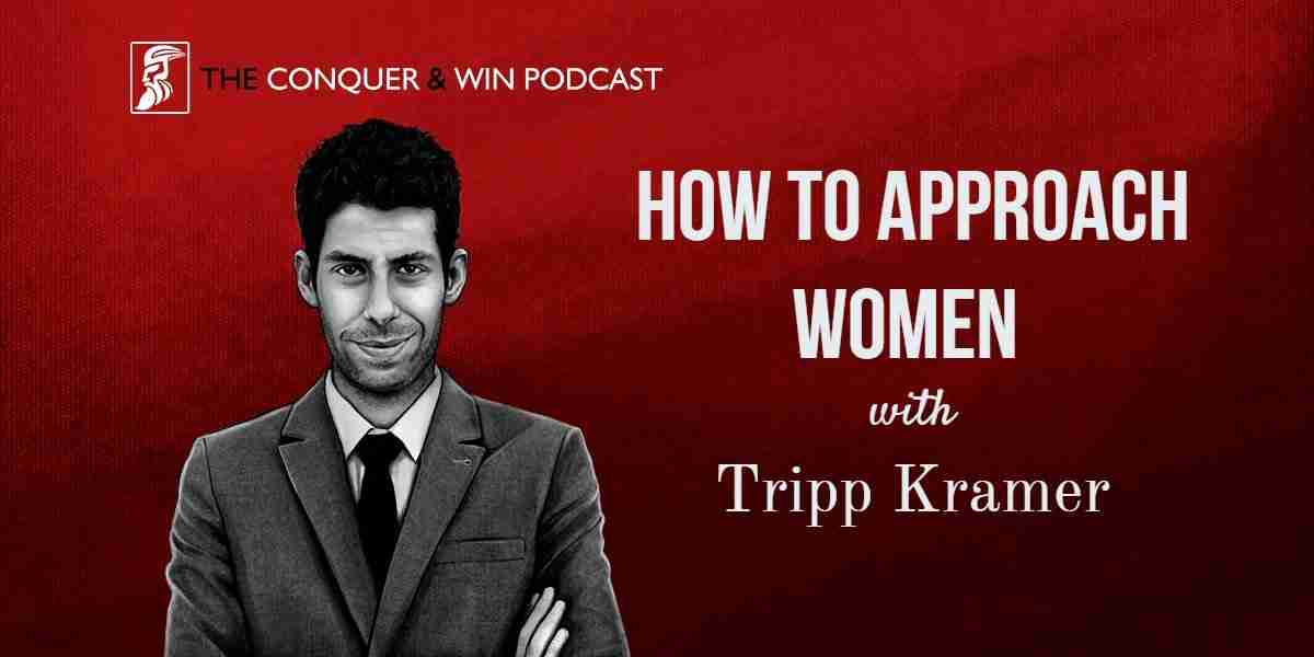 The Best Tips on How to Approach Women Tripp Advice
