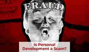 Is Personal Development a Scam?